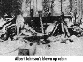 Albert-Johnson-Blown-Up-Cabin