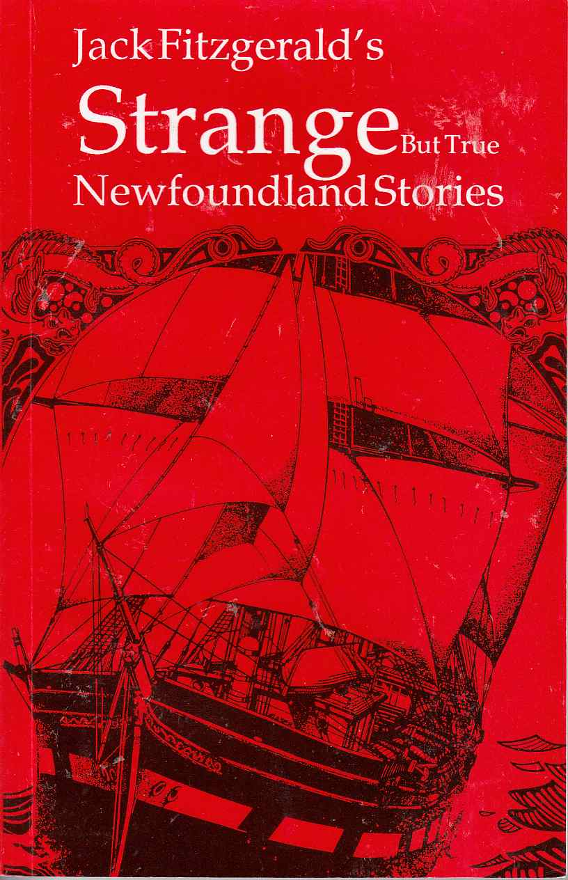 Strange but True Newfoundland Stories
