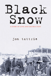 Jon Tattrie Black Snow