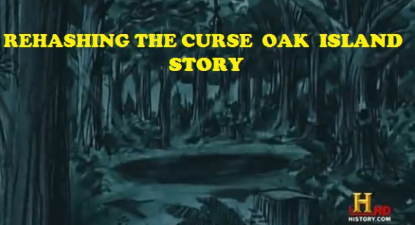 History Channel Curse of Oak Island