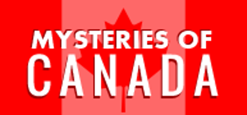 Canada History and Mysteries