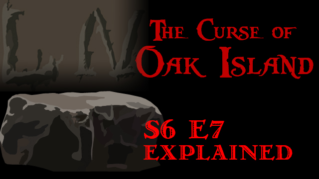 the-curse-of-oak-island-s6e7