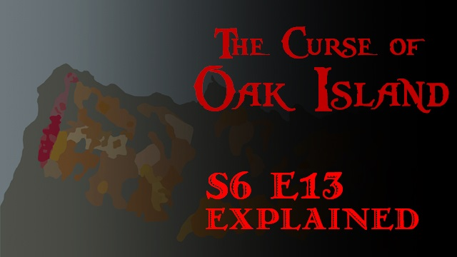 the-curse-of-oak-island-season-6-episode-13