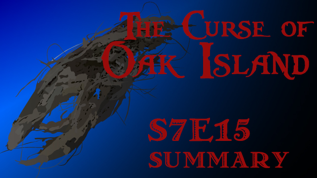 s7e15-title-curse-of-oak-island