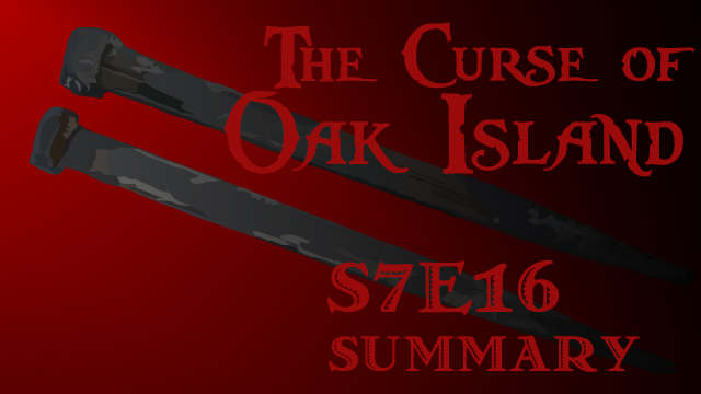 s7e16-title-curse-of-oak-island
