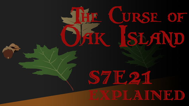 s7e21-title-curse-of-oak-island